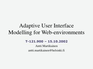 Adaptive User Interface Modelling for Web-environments