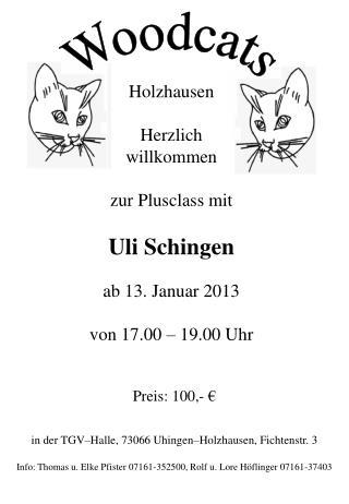 Preis: 100,- € in der TGV–Halle, 73066 Uhingen–Holzhausen, Fichtenstr. 3