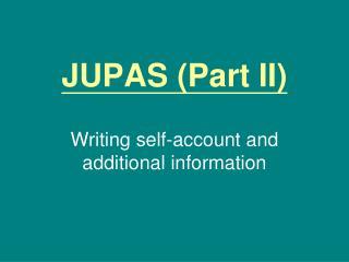 JUPAS (Part II)