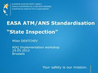 "EASA  ATM/ANS Standardisation ""State Inspection"""