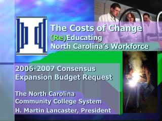 The Costs of Change   (Re) Educating  North Carolina's Workforce