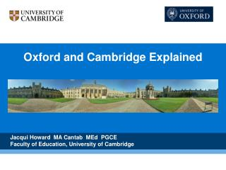 Oxford and Cambridge Explained
