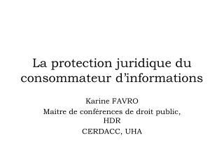La protection juridique du consommateur d'informations