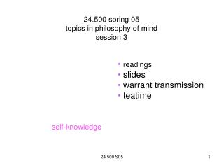 24.500 spring 05 topics in philosophy of mind session 3