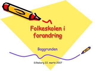 Folkeskolen i forandring