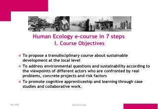 Human Ecology e-course in 7 steps  I.  Course Objectives