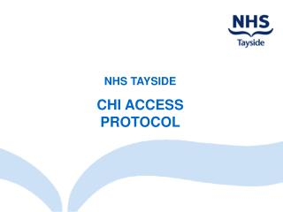 NHS TAYSIDE CHI ACCESS PROTOCOL