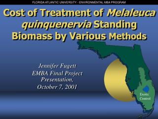 Cost of Treatment of  Melaleuca quinquenervia  Standing Biomass by Various  Methods