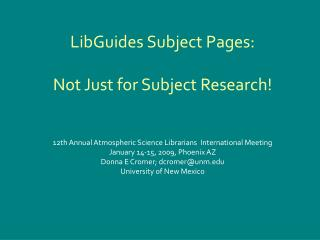 LibGuides Subject Pages:  Not Just for Subject Research!