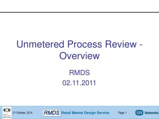 Unmetered Process Review - Overview