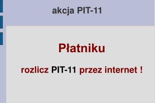 akcja PIT-11