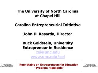 The University of North Carolina at Chapel Hill Carolina Entrepreneurial Initiative