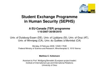 Student Exchange Programme  in Human Security (SEPHS) A EU-Canada (TEP) programme