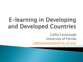 E-learning in Developing and Developed Countries