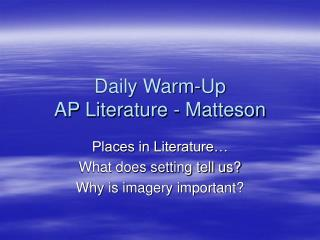 Daily Warm-Up AP Literature - Matteson