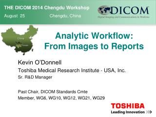 Analytic Workflow:  From Images to Reports