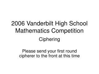 2006 Vanderbilt High School Mathematics Competition