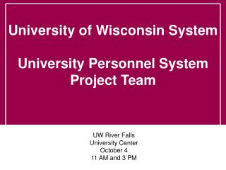UW River Falls University Center October 4 11 AM and 3 PM