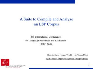 A Suite to Compile and Analyze  an LSP Corpus