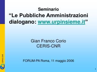"""Seminario """"Le Pubbliche Amministrazioni dialogano:  urpinsieme.it """""""