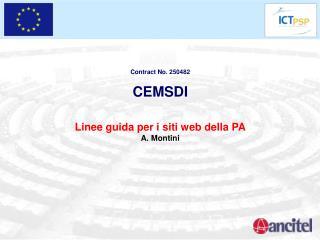 Contract No. 250482 CEMSDI Linee guida per i siti web della PA A. Montini