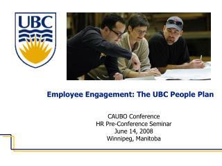 CAUBO Conference HR Pre-Conference Seminar June 14, 2008 Winnipeg, Manitoba