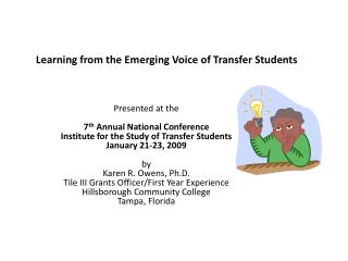 Learning from the Emerging Voice of Transfer Students