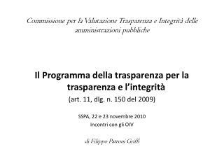 Commissione per  la Valutazione  T rasparenza e Integrità  delle amministrazioni pubbliche