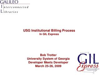 USG Institutional Billing Process In GIL Express