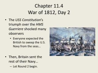 Chapter 11.4  War of 1812, Day 2
