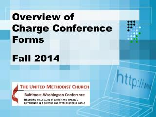 Overview of  Charge Conference  Forms Fall 2014