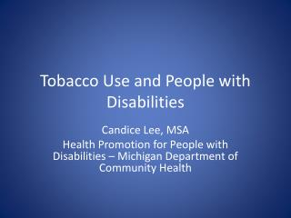 Tobacco Use and People with Disabilities