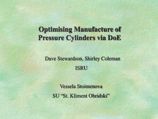 Optimising Manufacture of Pressure Cylinders via DoE