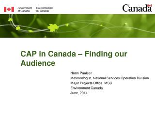 CAP in Canada – Finding our Audience