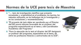 Normas de la UCE para tesis de Maestría