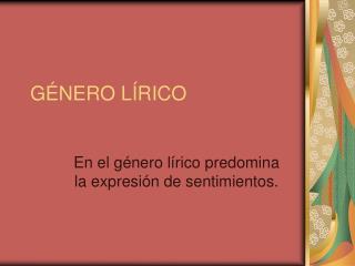 G�NERO L�RICO