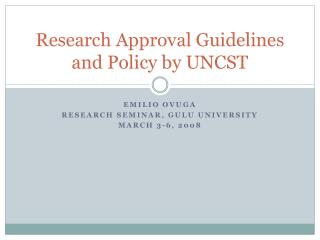Research Approval Guidelines and Policy by UNCST