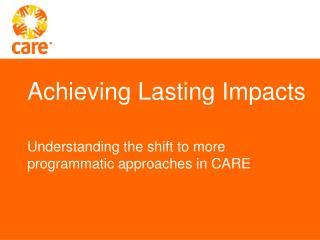 Achieving Lasting Impacts