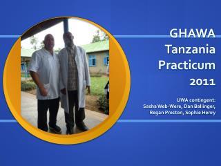GHAWA Tanzania Practicum 2011