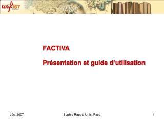 FACTIVA  Présentation et guide d'utilisation