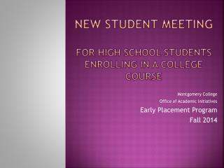 New Student  Meeting for High School Students Enrolling in a College Course