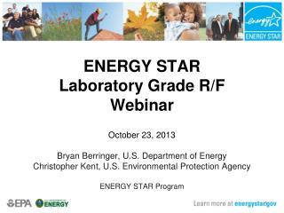 ENERGY STAR Laboratory Grade R/F Webinar