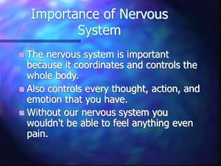 Importance of Nervous System