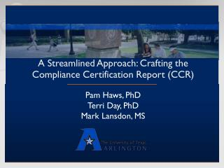 A Streamlined Approach: Crafting the   Compliance Certification Report (CCR)