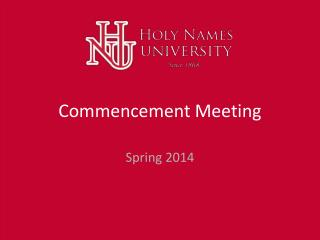 Commencement Meeting