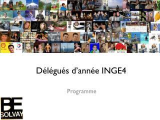 Délégués d'année INGE4