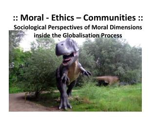 Moral � Approaches I