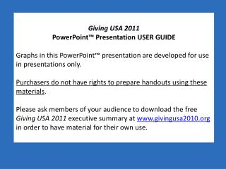 Giving USA 2011 PowerPoint� Presentation USER GUIDE