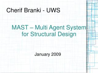 MAST � Multi Agent System for Structural Design