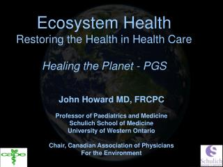 Ecosystem Health Restoring the Health in Health Care Healing the Planet - PGS